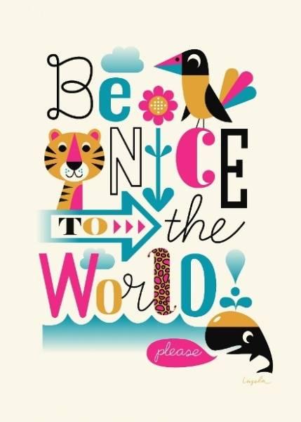 Bilde av Be nice to the World, plakat